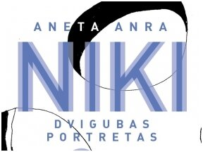 Skaitytojai apie Anetos Anros romaną Niki
