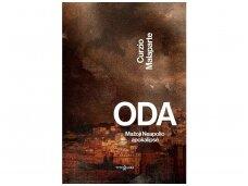 """C.Malaparte """"Oda"""" – tikroviška, kraupi Antrojo pasaulinio karo apokalipsės kronika"""
