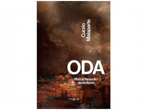 """C.Malaparte """"Oda"""": kelionė į Antrojo pasaulinio karo Neapolio apokalipsę"""