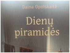"""Knygos apžvalga (Rasa Sagė). Daina Opolskaitė """"Dienų piramidės"""""""