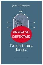 Palaiminimų knyga (KNYGA SU DEFEKTAIS)