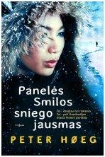 Panelės Smilos sniego jausmas