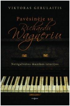 Pavėsinėje su Richardu Wagneriu(knyga su defektu)