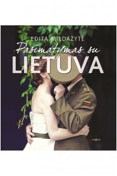 Pasimatymas su Lietuva