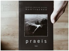 """Knygos apžvalga (Book I Took).Marius Povilas Elijas Martynenko """"Praeis"""" – apie gyvenimą be filtrų ir cenzūros – tokį, koks jis yra"""