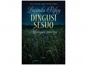 """Romano """"Dingusi sesuo"""" autorė L.Riley: """"Praeities moterų dėka šiandien mėgaujamės laisve"""""""