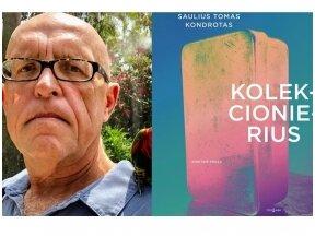 Literatūros legenda Saulius Tomas Kondrotas sugrįžta