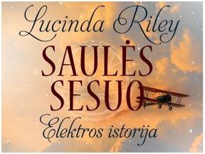 """Pasirodė nauja L.Riley """"Septynių seserų"""" ciklo knyga """"Saulės sesuo"""""""