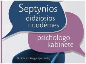 """""""Septynios didžiosios nuodėmės psichologo kabinete"""" - knyga apie meilę"""