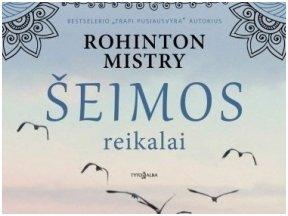 """Knygos apžvalga (Mano knygų pasulis). Rohinton Mistry ,,Šeimos reikalai"""""""