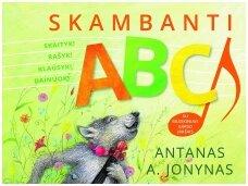 """""""Skambanti ABC"""" – į žodžių pasaulį kviečia trys grandai"""