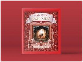 """""""Sniego sesė"""" – kalėdinė pasaka, dovanosianti daugiau nei istoriją"""