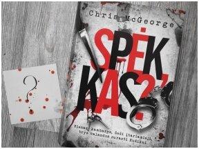 Knygos apžvalga (Greta Brigita). SPĖK, KAS? – Chris McGeorge