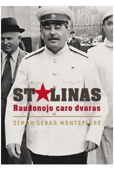 Stalinas. Raudonojo caro dvaras