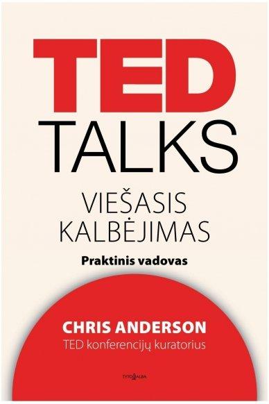 TED Talks. Viešasis kalbėjimas