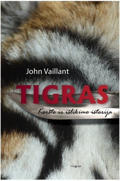 Tigras. Keršto ir išlikimo istorija