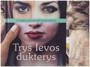 """Knygos apžvalga (Book I Took). Elif Shafak """"Trys Ievos dukterys"""" – Muslimus Modernus arba religija išsilavinusio žmogaus akimis"""