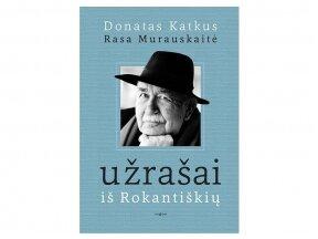 """Pokalbis su dirigentu Donatu Katkumi ir muzikologe Rasa Murauskaite apie knygą """"Užrašai iš Rokantiškių""""."""