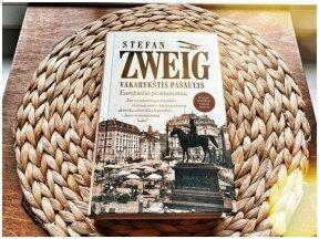 Knygos apžvalga (Dar vieną puslapį). Stefan Zweig. VAKARYKŠTIS PASAULIS