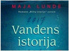Knygos apžvalga (kaskaityti.lt). Maja Lunde. Vandens istorija.