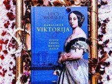 Knygos apžvalga (book.duo). Lucy Worsley. KARALIENĖ VIKTORIJA