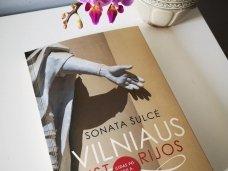 Knygos apžvalga (Greta Brigita). VILNIAUS ISTORIJOS - Sonata Šulcė