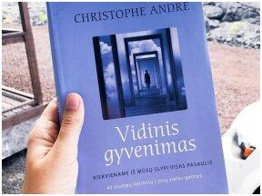 Knygos apžvalga (Vaiva Rykštaitė). Christophe Andre. VIDINIS GYVENIMAS