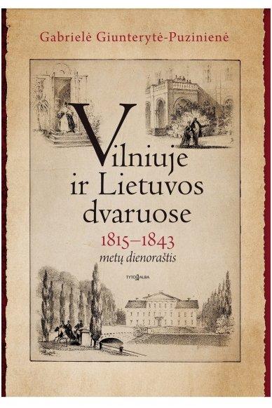 Vilniuje ir Lietuvos dvaruose