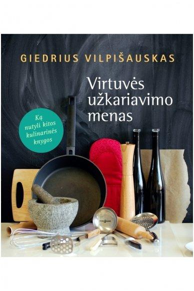 Virtuvės užkariavimo menas (Knyga su defektais)