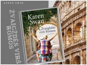 """Knygos apžvalga (Perskaitytų knygų dienoraštis). Karen Swan """"Žvaigždės virš Romos"""""""